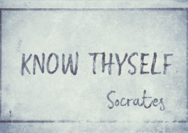 Want to know others?   Know thyself first.