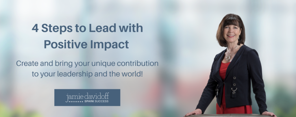 4 Steps to Lead with Positive Impact header graphic